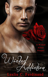 Wicked Addiction (A Wicked Allure Prequel)