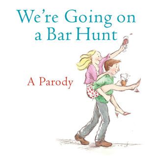 Read online We're going on a bar hunt : a parody PDF