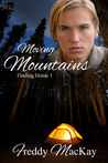 Moving Mountains (Finding Home, #1)