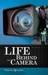 Life Behind the Camera by Chuck Quinzio