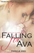 Falling For Ava by Pamela Ann