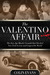 The Valentino Affair: The Jazz Age Murder Scandal That Shocked New York Society and Gripped the World