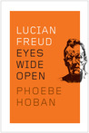 Lucian Freud: Eyes Wide Open