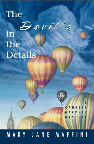 The Devil's in the Details (A Camilla MacPhee Mystery, #4)