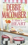 A Man's Heart by Debbie Macomber