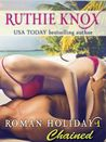 Chained (Roman Holiday #1)