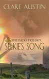 Selkie's Song (The Fadó Trilogy, #3)