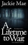 A Lifetime to Wait (The Darkest Series #2)