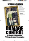 Damage Control: A Memoir of Outlandish Privilege, Loss, and Redemption