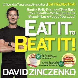 Eat It to Beat It by David Zinczenko