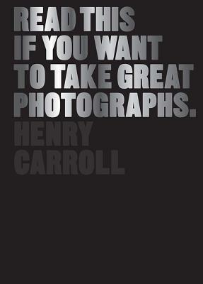 Free online download Read This If You Want to Take Great Photographs iBook