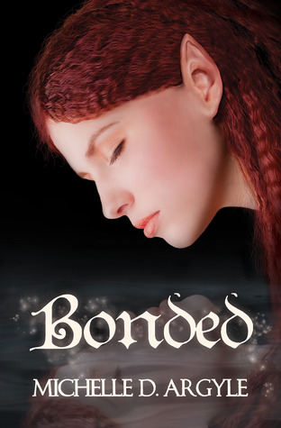 Bonded by Michelle D. Argyle