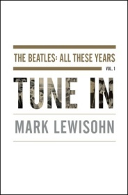 Tune In (The Beatles: All These Years, #1)