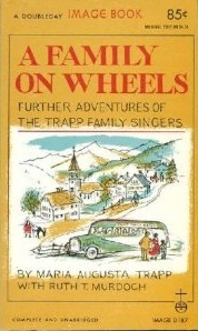 A Family on Wheels by Maria Augusta von Trapp