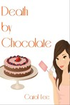 Death by Chocolate (Dessert First Cozy Mysteries, #1)
