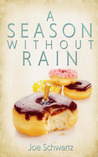 A Season Without Rain