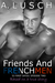 Friends and FRENCHMEN (52 First Dates, #2)