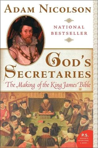 God's Secretaries by Adam Nicolson