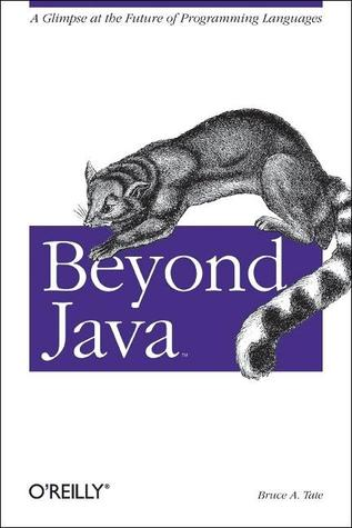Beyond Java by Bruce Tate