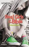 Real Girls of the Bible by Mona Hodgson