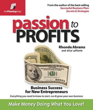 Passion to Profits: Business Success for New Entrepreneurs