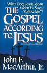 "The Gospel According to Jesus: What Does Jesus Mean When He Says ""Follow Me""?"