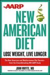 AARP New American Diet: Lose Weight, Live Longer