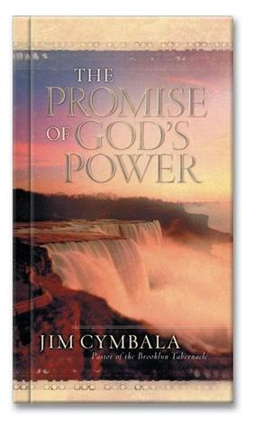 The Promise Of God's Power by Jim Cymbala