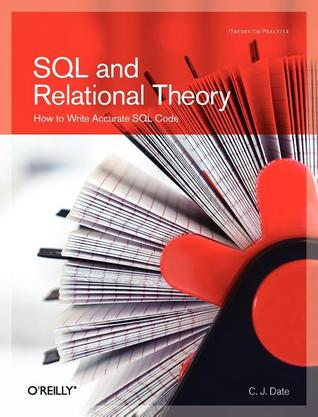 SQL and Relational Theory by C.J. Date