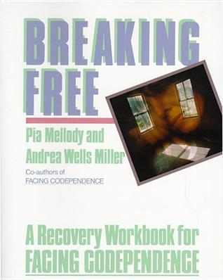 Breaking Free: A Recovery Handbook for