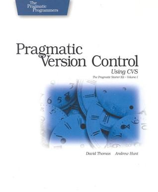 Pragmatic Version Control Using CVS