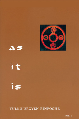 As It Is, Volume I: Essential Teachings from the Dzogchen Perspective