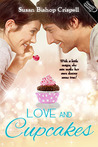 Love and Cupcakes by Susan Bishop Crispell