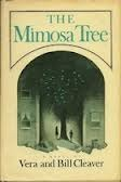 The Mimosa Tree by Vera Cleaver