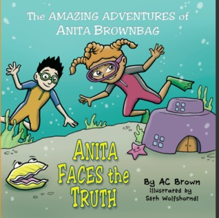 Anita Faces the Truth by A.C.  Brown