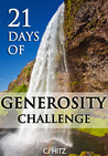21 Days of Generosity Challenge: Experiencing the Joy That Comes From a Giving Heart