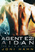 Agent E2: Aidan (The D.I.R.E. Agency #2)