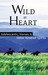 Wild at Heart: Adolescents, Horses & Other Kindred Spirits