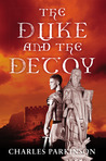 The Duke and the Decoy