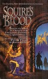 Squire's Blood (Squire Trilogy, #2)
