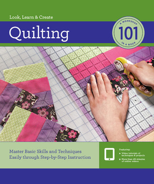 Quilting 101 by Creative Publishing Interna...