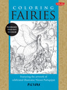 Coloring Fairies: Featuring the artwork of celebrated illustrator Niroot Puttapipat