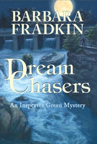 Dream Chasers by Barbara Fradkin