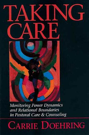 Taking Care by Carrie Doehring