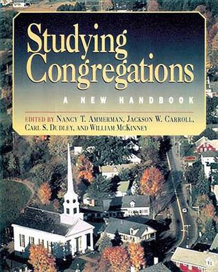 Studying Congregations by Nancy Tatom Ammerman