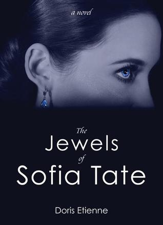 The Jewels of Sofia Tate by Doris Etienne