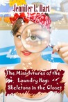 The Misadventures of the Laundry Hag: Skeletons in the Closet (Laundry Hag, #1)