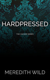 Hardpressed (Hacker, #2)