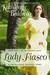Lady Fiasco (Regency Trilogy, #1)
