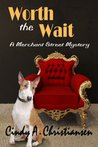 Worth The Wait (A Merchant Street Mystery, # .5)
